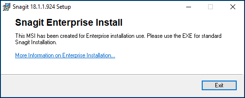 Snagit (Windows): This MSI Has Been Created for Enterprise